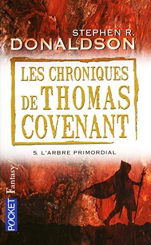 9782266193412: Les Chroniques de Thomas Covenant, Tome 5 : L'arbre primordial