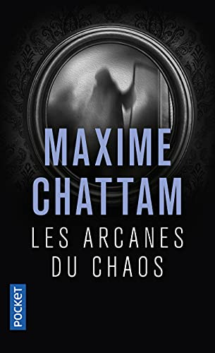 9782266194457: Arcanes Du Chaos (French Edition)