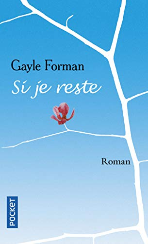 9782266195225: Si Je Reste (French Edition)