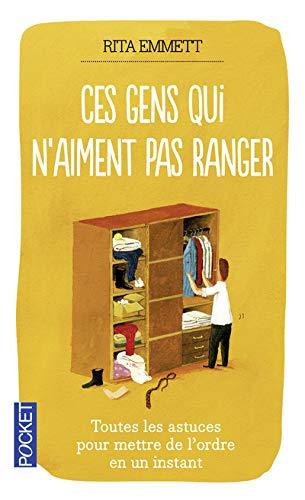 9782266195447: Ces Gens Qui N'Aiment Pas Ranger (French Edition)