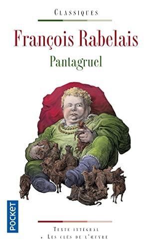 Pantagruel bilingue ancien francais-francais moderne (Pocket classiques): Rabelais, Francois