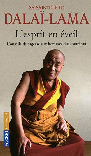 L'esprit en éveil : Conseils de sagesse: Dalaï-Lama