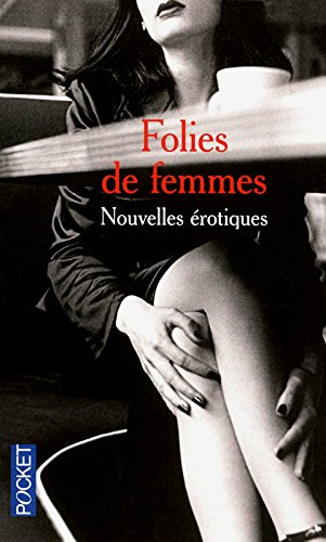 9782266196666: Folies de femmes (French Edition)