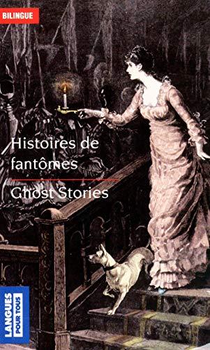Ghost Stories/Histoires De Fantomes (French Edition) (9782266196697) by Washington Irving, Dominique Lescanne, Walter Scott, Bram Stoker