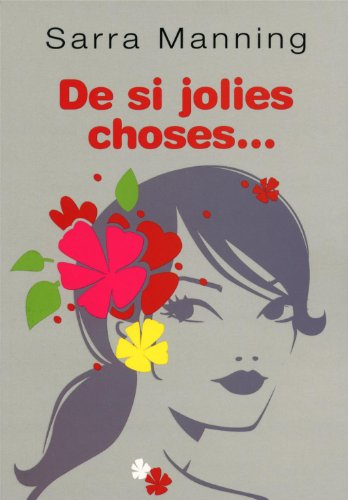 De si jolies choses... (French Edition) (9782266196864) by Marie Leymarie Sarra Manning