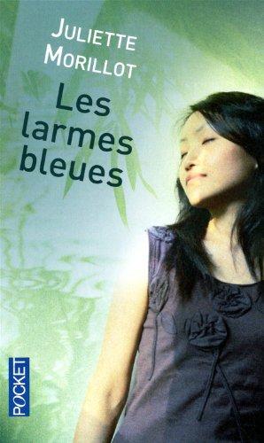 9782266197281: Les larmes bleues (French Edition)