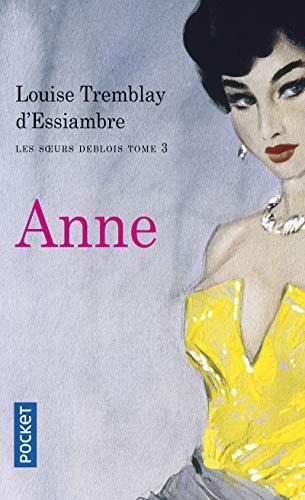 9782266197328: Les soeurs Deblois, tome 3 : Anne