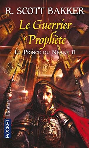 Le Prince du néant II: Bakker, R. Scott