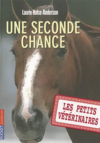 9782266197892: Les petits vétérinaires - tome 03 : Une seconde chance (03)
