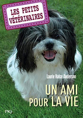 9782266197915: Les Petits Vétérinaires, Tome 5 : Un ami pour la vie