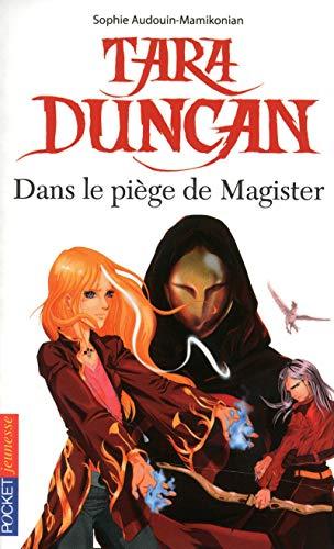 9782266198042: Tara Duncan Dans Le Piege De Magister (French Edition)