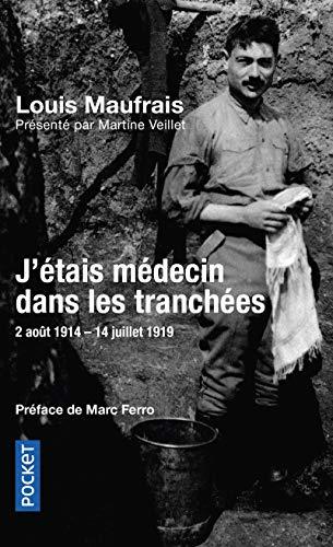 9782266198288: J'Etais Medecin Dans Les Tranchees (French Edition)