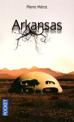 Arkansas (Roman contemporain) (French Edition): Mérot, Pierre