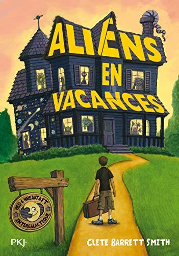 Aliens en vacances: Barrett Smith, Clete