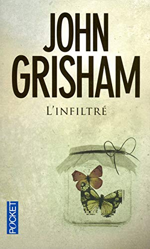 Infiltre (French Edition): Grisham, John