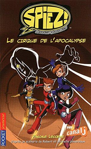 9782266199032: Spiez!, Tome 6 : Le cirque de l'apocalypse
