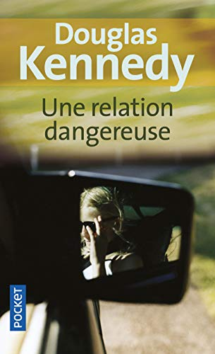 9782266199247: Une Relation Dangereuse (French Edition)