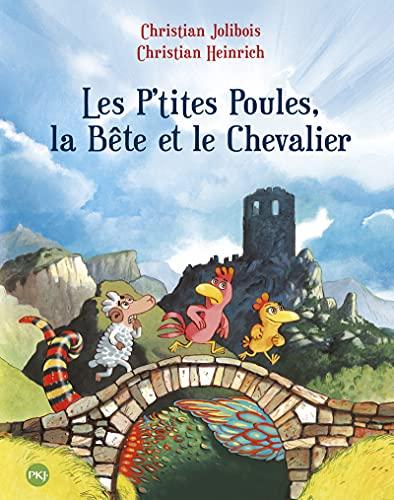 9782266199773: Les P'tites Poules - Les P'tites Poules, la Bête et le Chevalier (6)