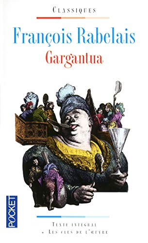 Gargantua (Pocket classiques): Rabelais, Francois