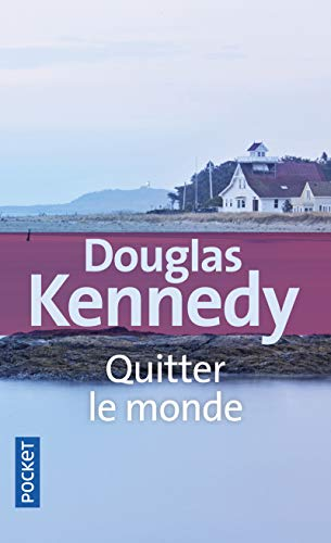 9782266199964: Quitter Le Monde (French Edition)