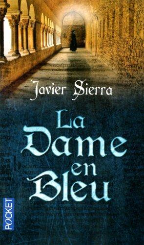 La dame en bleu: Javier Sierra
