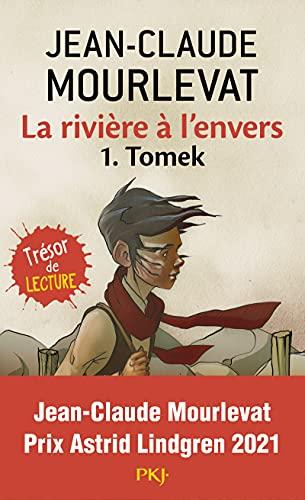 Riviere A L Envers T1 Tomek (Romans contes) (French Edition) - Jean-Claude Mourlevat