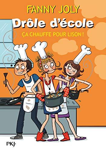 9782266200479: Dr�le d'�cole - �a chauffe pour Lison