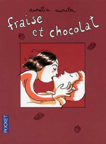 9782266200554: Fraise et chocolat, Tome 1 :