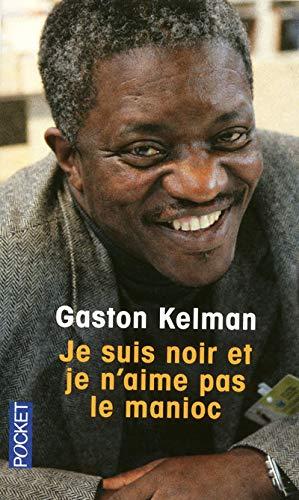 9782266200721: Je suis noir et je n'aime pas le manioc (French Edition)