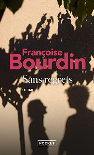 Sans regrets - Françoise Bourdin