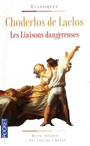 Les liaisons dangereuses: Laclos, Pierre Choderlos De