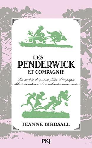 9782266200837: Les Penderwick et compagnie : La rentrée de quatre filles, d'un papa célibataire adoré et de nombreuses amoureuses