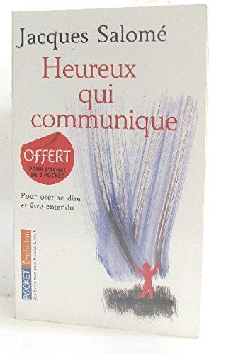 9782266201551: Heureux qui communique