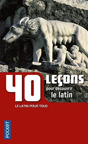 9782266201742: 40 leçons pour découvrir le latin (Pocket Langues pour tous)