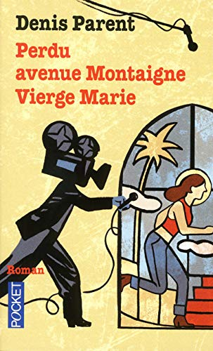 9782266201773: Perdu avenue Montaigne Vierge Marie
