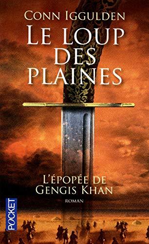 9782266202619: L'épopée de Gengis Khan, Tome 1 : Le loup des plaines