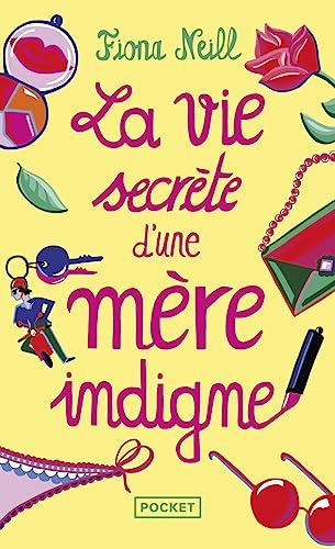 9782266203197: La vie secrète d'une mère indigne (French Edition)