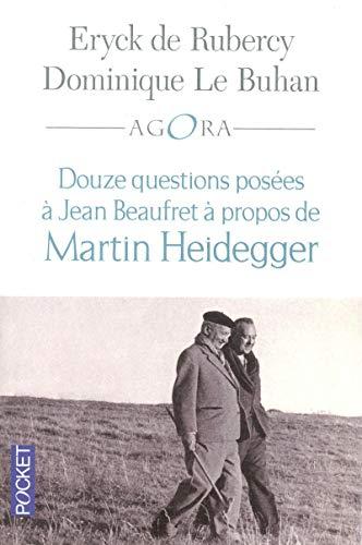 9782266204019: Douze questions a Jean Beaufret à propos de Martin Heidegger (French Edition)