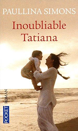 9782266204521: Inoubliable Tatiana