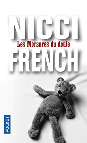 9782266204705: Les Morsures Du Doute (French Edition)