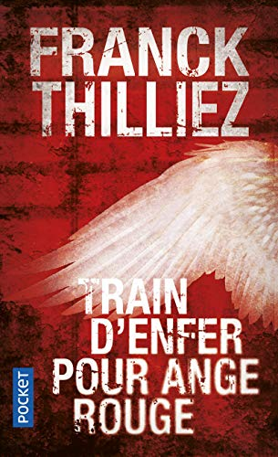 9782266204996: Train D'Enfer Pour Ange Rouge (French Edition)
