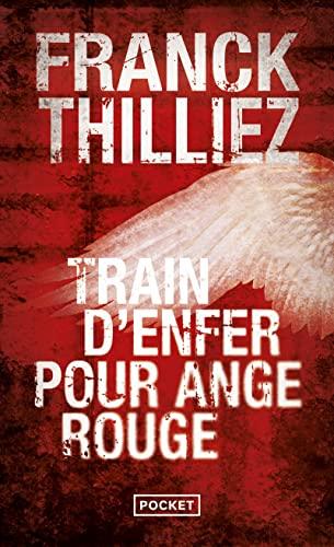 9782266204996: Train d'enfer pour ange rouge (Pocket thriller)