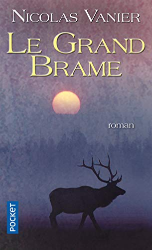 9782266205078: Le grand brame (French Edition)