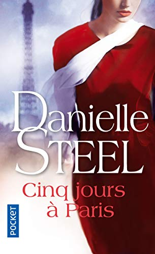 Five Days in Paris Danielle Steel