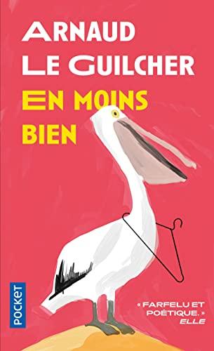 9782266207010: En Moins Bien (French Edition)