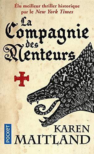 La compagnie des menteurs (French Edition): Karen Maitland