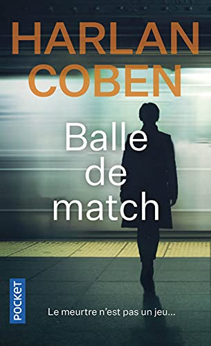 9782266207621: Balle de match (French Edition)