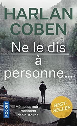 9782266207706: Ne le dis à personne... (Pocket thriller)