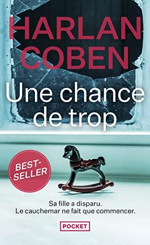 9782266207744: Une Chance De Trop (Pocket thriller)