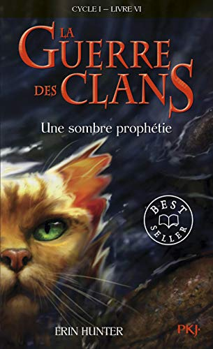 La guerre des clans Cycle I/Tome 6 Une sombre prophetie (French Edition) (9782266208178) by Hunter, Erin